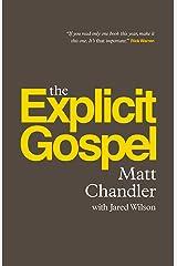 The Explicit Gospel Kindle Edition