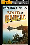 Maid of Baikal: A Novel of the Russian Civil War (English Edition)