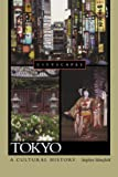 Tokyo A Cultural History (Cityscapes)