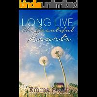 Long Live the Beautiful Hearts (Beautiful Hearts Duet  Book 2) (English Edition)