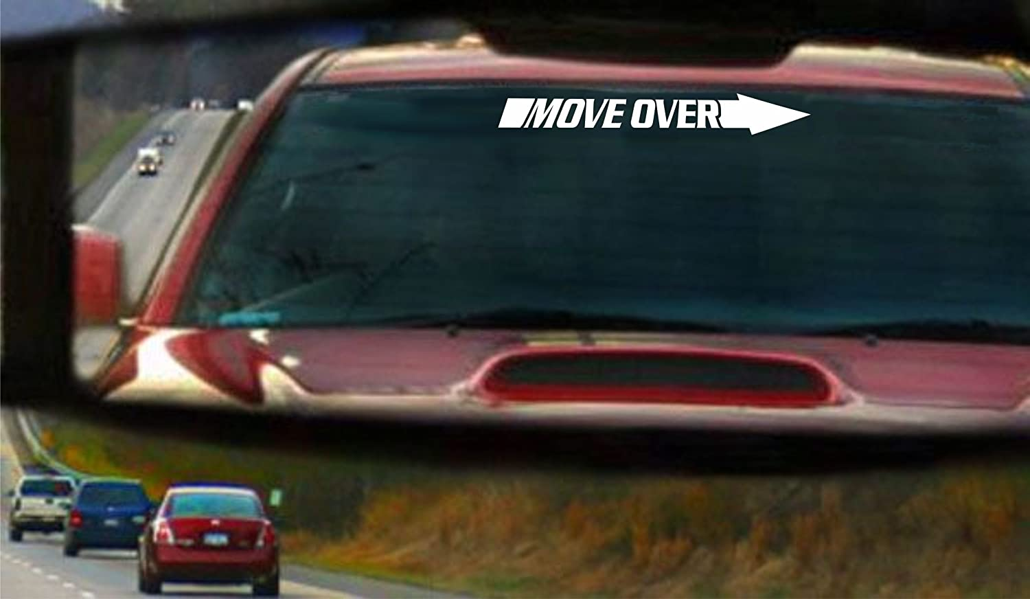 Step On It Or Move Over Windshield Banner Decal Sticker Graphic