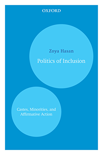 Politics of Inclusion: Castes; Minorities; and Affirmative Action