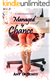 Managed by Chance