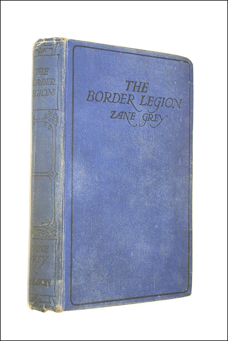 The Border Legion: Amazon.es: Zane GREY: Libros