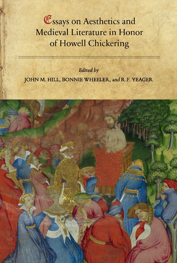 Download Essays on Aesthetics and Medieval Literature in Honor of Howell Chickering (Papers in Mediaeval Studies) ebook
