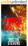 Fire and Ice: A Thriller (A Hawk Tate Novel Book 3)