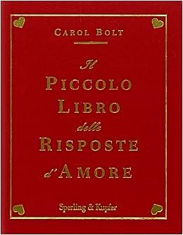 Il piccolo libro delle risposte damore (Varia): Amazon.es ...