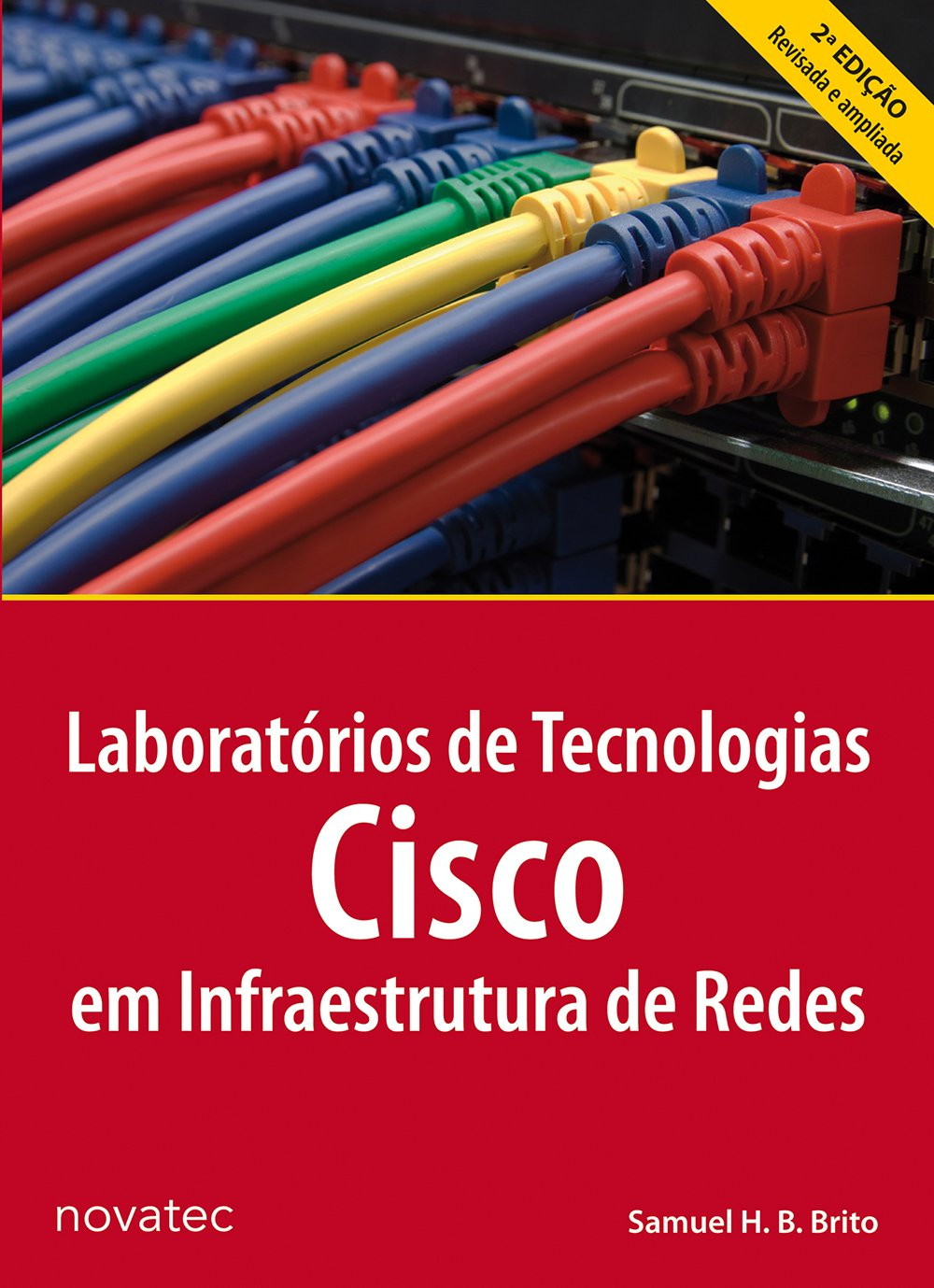 Download Laboratorios de Tecnologias Cisco em Infraestrutura de Redes ebook