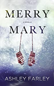 Merry Mary (Scottie's Adventures Book 1)
