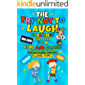 The Try Not to Laugh Challenge - Joke Book for Kids And Family: Funny, Silly, Wacky, Hilarious and Interactive Joke Book Game for Boys, Girls, Kids, and ... Ages 6, 7, 8, 9, 10, 11 and 12 Years Old