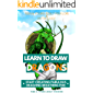 Learn to Draw Dragons: Start Creating Fabulous Dragons Breathing Fire