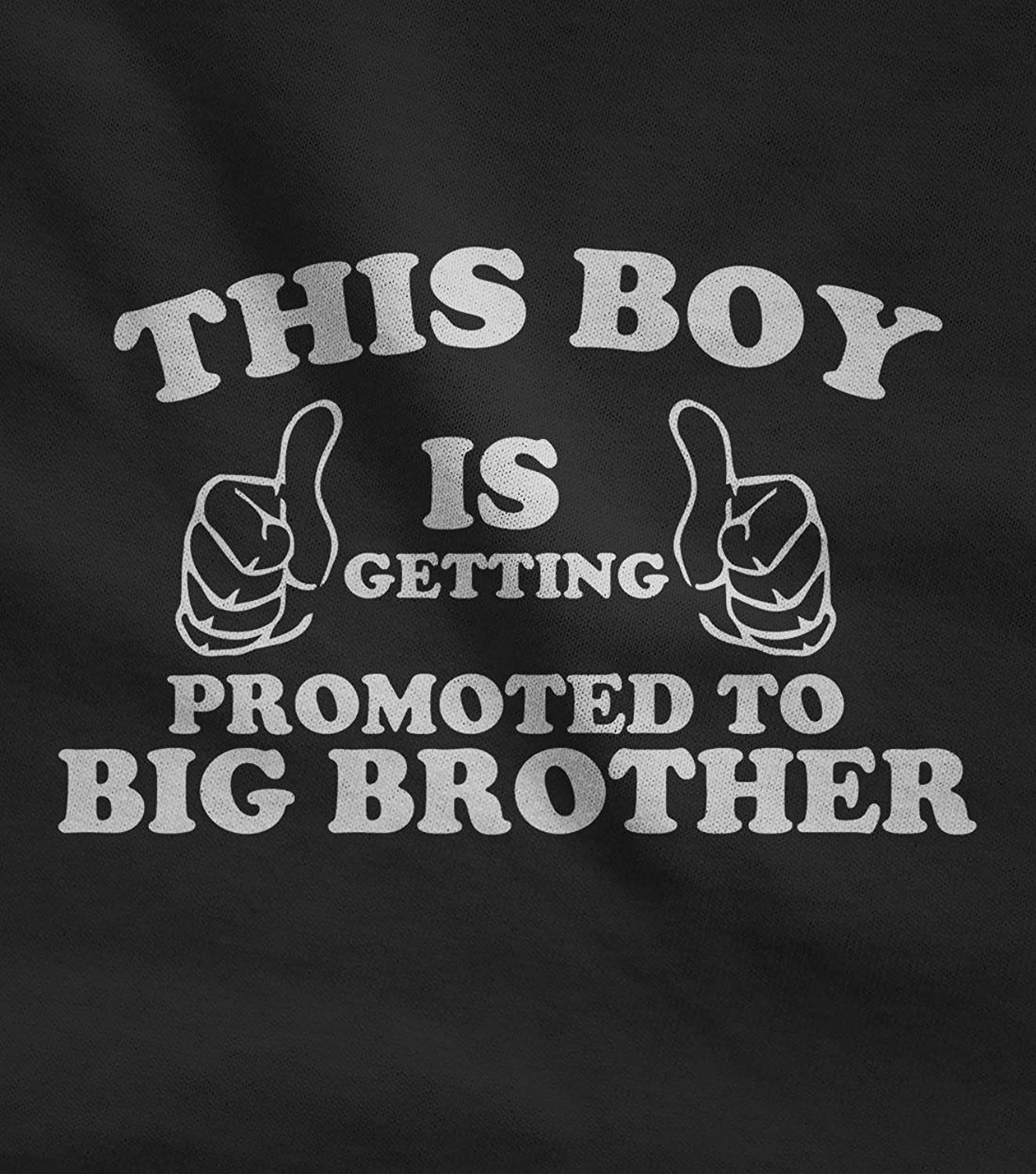 com this boy is getting promoted to big brother kids t com this boy is getting promoted to big brother kids t shirt stickers clothing