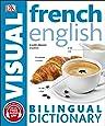 French-English Bilingual Visual Dictionary (DK Bilingual Visual Dictionary)