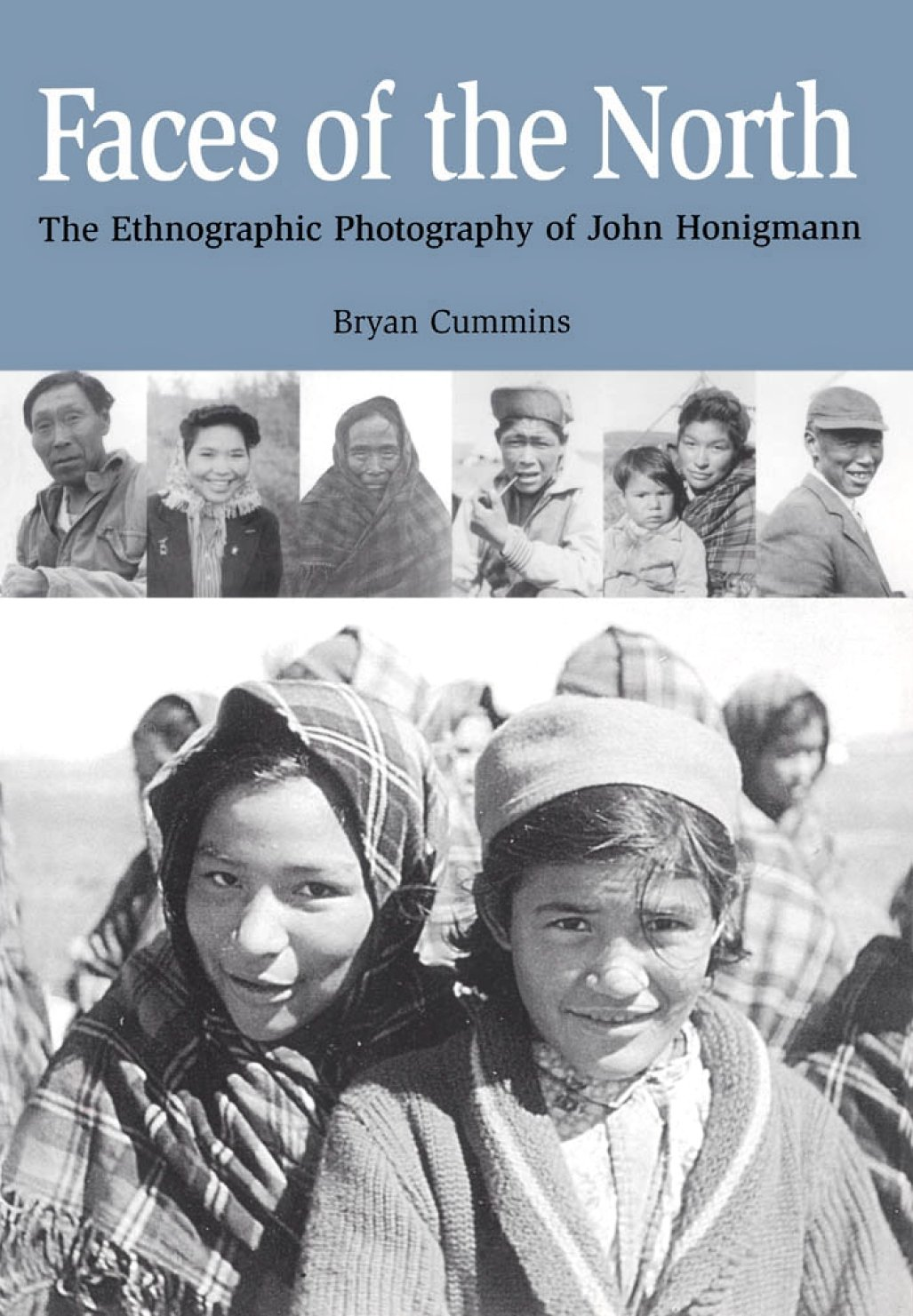 Download Faces of the North: The Ethnographic Photography of John Honigmann PDF