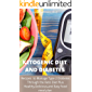 KETOGENIC DIET AND DIABETES : 120 Recipes to Manage Type 2 Diabetes Through the Keto Diet Plus Healthy,Delicious,and Easy food meal plan