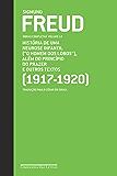 """Freud (1917-1920) """"O homem dos lobos"""" e outros textos: Obras completas volume 14"""