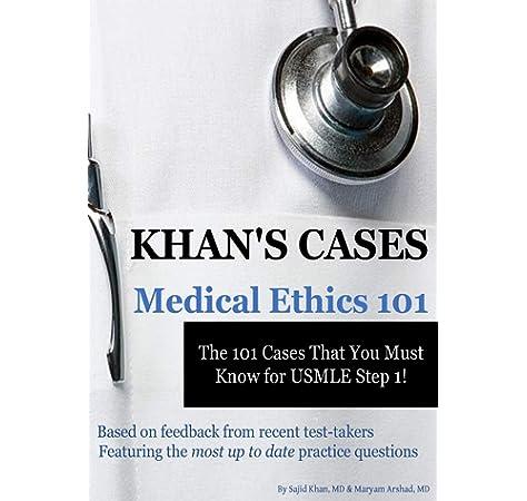 Khan S Cases Medical Ethics 9781481959483 Medicine Health Science Books Amazon Com