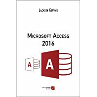 Microsoft Access 2016 (French Edition)