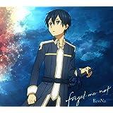 forget-me-not (期間生産限定アニメ盤) (DVD付) (特典なし)
