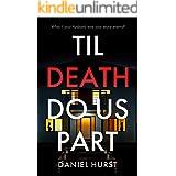 Til Death Do Us Part: A gripping psychological thriller with a killer twist