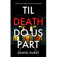 Til Death Do Us Part: A gripping psychological thriller with a killer twist (English Edition)
