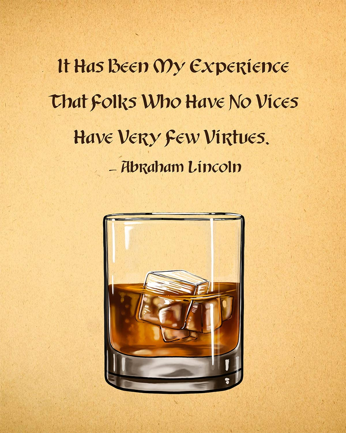 Folks Who Have No Vices Have Very Few Virtues (A. Lincoln) - Wall Decor Art Print - 8x10 unframed print on a beige background - Great gift for wine and liquor enthusiasts
