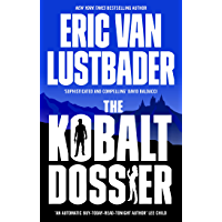 The Kobalt Dossier: A gripping must-read conspiracy thriller from the New York Times bestselling author of The Bourne…