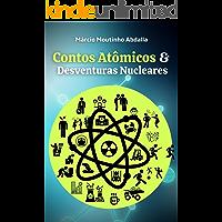 Contos Atômicos e Desventuras Nucleares
