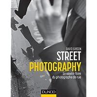Street Photography - Le savoir-faire du photographe de rue