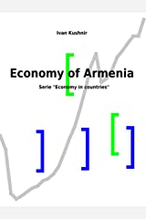 Economy of Armenia (Economy in countries Book 35) Kindle Edition