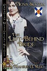 The Left Behind Bride: Nova Scotia (Canadian Historical Brides) Paperback