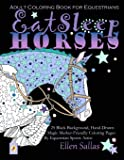 EAT SLEEP HORSES Adult Coloring Book for Equestrians