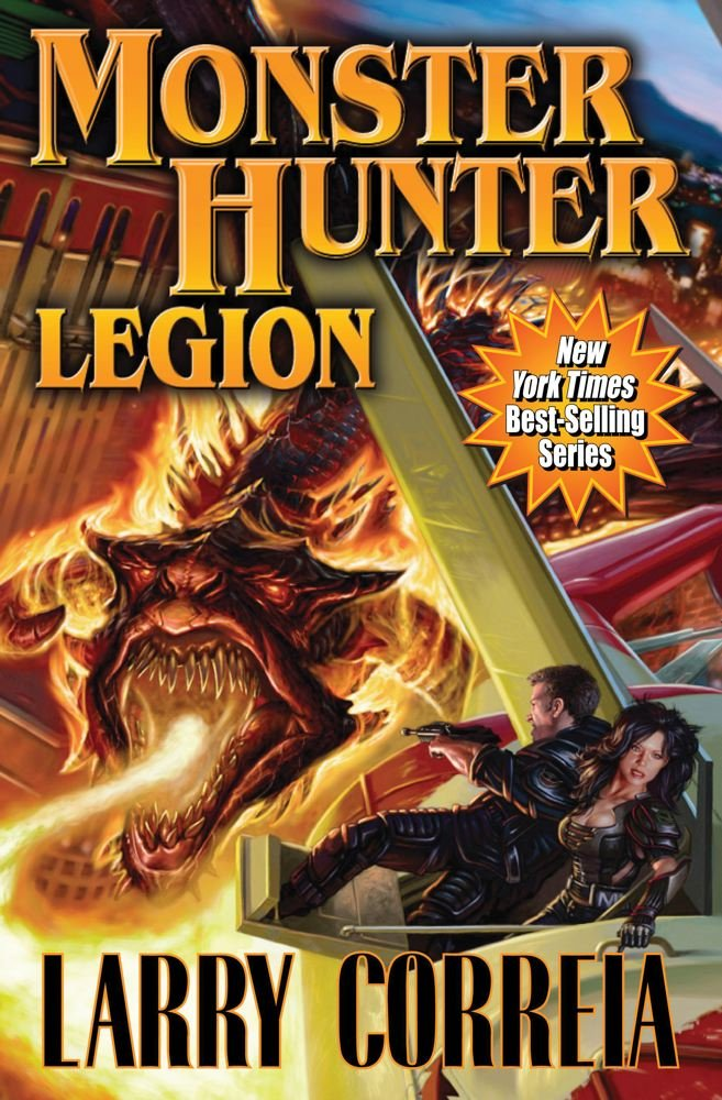 Monster Hunter Legion Correia Larry 9781451639063 Amazon Com