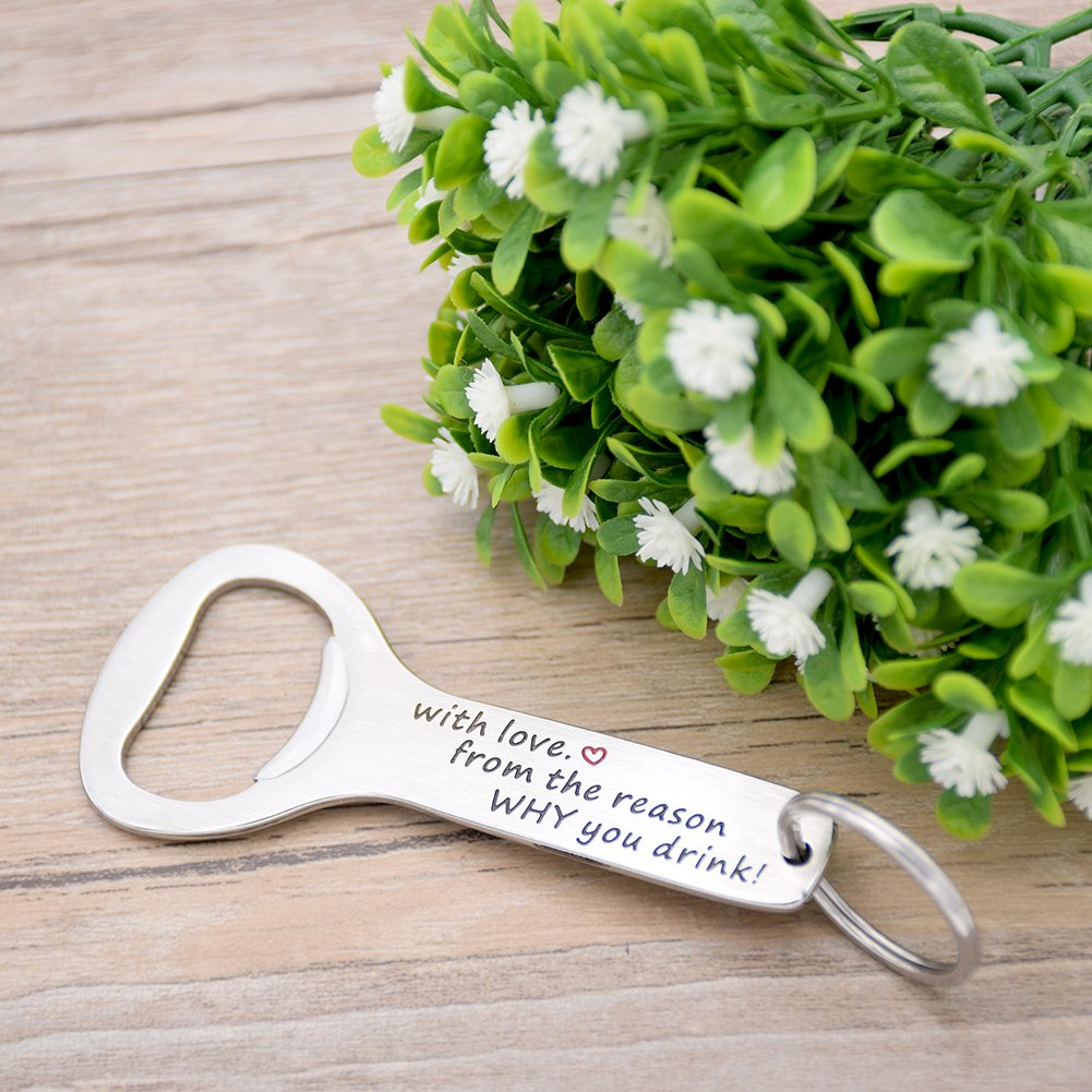 Anniversary Gift Birthday Gift Wedding Gift Gift for Him -Bottle Opener With Love From The Reason Why You Drink Melix Gift for Dad