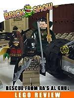 LEGO DC Comics Batman:Rescue From Ra's Al Ghul Review (76056)