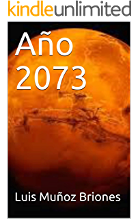 Año 2073 (Spanish Edition)