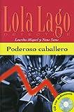 Poderoso caballero: Spanische Lektüre für das 1. Lernjahr. Buch + Audio-CD (Lola Lago, detective)