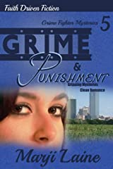 Grime & Punishment (Grime Fighter Mystery Series) (Volume 5) Paperback