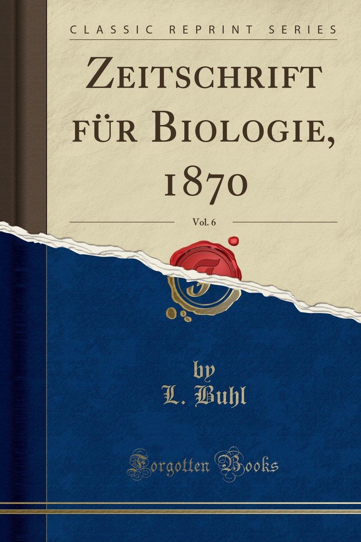 Bauer Seuversholz zeitschrift für biologie 1870 vol 6 reprint german