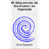 12 Séquences de Confusion en Hypnose