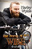 Wire (Dixie Reapers MC 13): Bad Boys