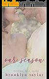 Our Season (Lifetime Love Series)