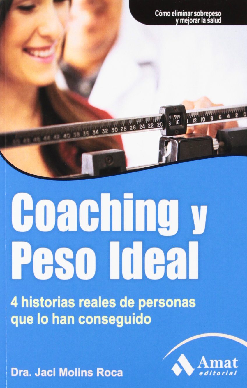 COACHING Y PESO IDEAL (Spanish Edition) (Spanish) Paperback – April 17, 2012