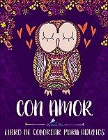 Con Amor: Libro De Colorear Para