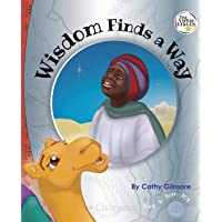 Wisdom Finds a Way: Book 3 in the Virtue Hero™️ series (Virtue Heroes™️)