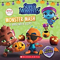 Monster Mash: A Halloween Story (Super Monsters