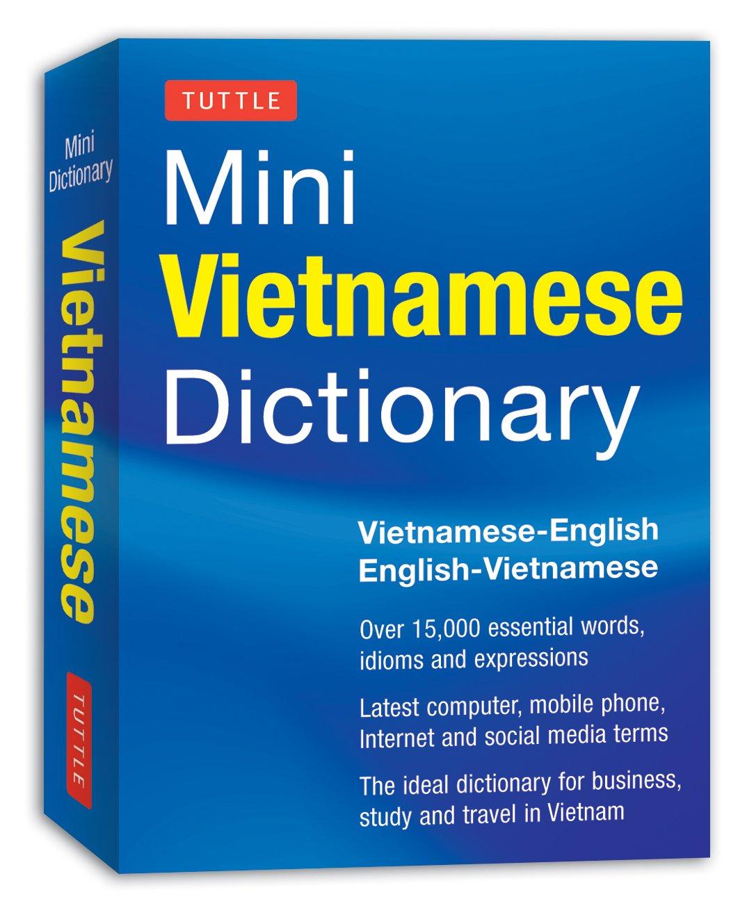 Amazon.com: Tuttle Mini Vietnamese Dictionary: Vietnamese-English/English-Vietnamese  Dictionary (Tuttle Mini Dictionary) (9780804842877): Phan Van Giuong: ...