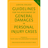 Guidelines for the Assessment of General Damages in Personal Injury Cases (Judicial College Guidelines for the…