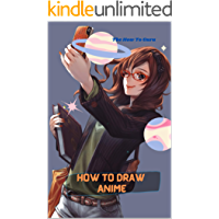 How To Draw Anime: A Step By Step Drawing Book For Learn How To Draw Anime And Manga Faces And Super Cute Chibi And…