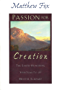 Passion for Creation: The Earth-Honoring Spirituality of Meister Eckhart (English Edition)